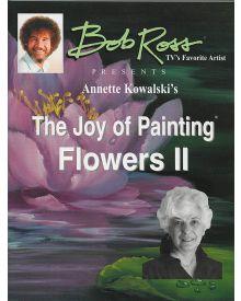 Bob Ross Joy of Painting Flowers ll Book by Annette Kowalski