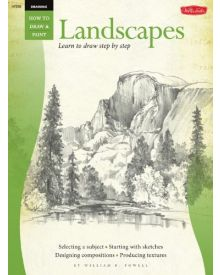 Drawing: Landscapes with William F. Powell: Learn to paint step by step (How to Draw & Paint) - Paperback