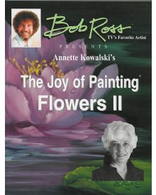 Bob Ross Joy of Painting Flowers ll Book by Annette Kowalski