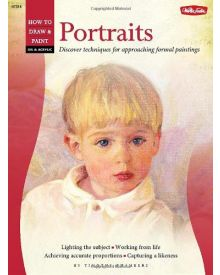 How To Draw And Paint Portraits In Oil and Acrylic