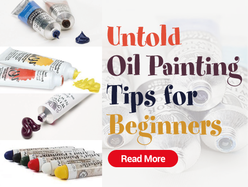 Untold Oil Painting Tips for Beginners